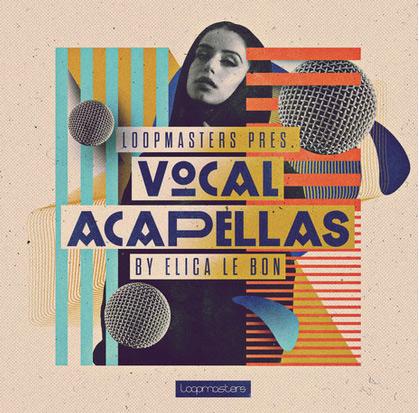 مجموعه سمپل Loopmasters Elica Le Bon Vocal Acapellas