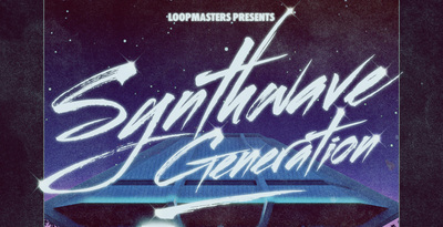 مجموعه سمپل Loopmasters Synthwave Generation