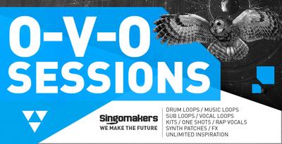 مجموعه سمپل Singomakers O-V-O Sessions