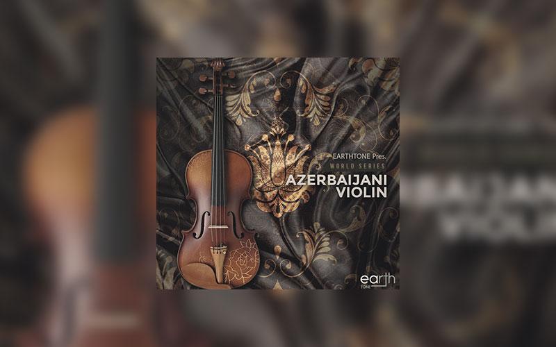 دانلود مجموعه لوپ ویولن آذربایجانی EarthTone Azerbaijani Violin