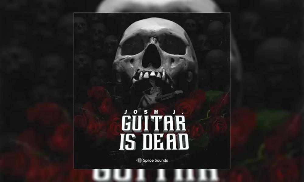 مجموعه سمپل و لوپ Splice Sounds Josh J Guitar is Dead